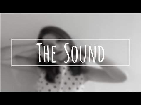 The Sound - The 1975 | Cover by Izzie Naylor