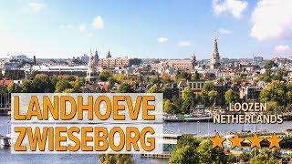 Landhoeve Zwieseborg hotel review | Hotels in Loozen | Netherlands Hotels