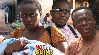 Not my child season 2 - 2017 latest nigerian nollywood movie