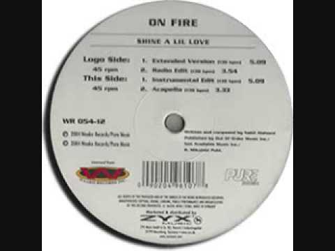 Shine A Lil Love (Extended Version) - On Fire