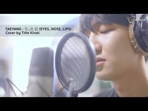 TAEYANG - 눈,코,입 (EYES, NOSE, LIPS) (Cover By Title Kirati)