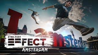 Download Video The ETRE-FORT EFfect - Amsterdam | Parkour & Freerunning MP3 3GP MP4