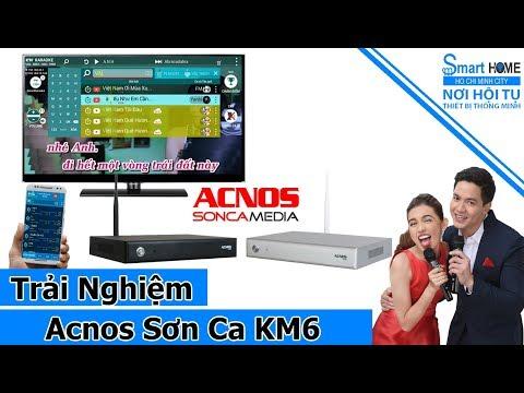 Đánh giá Đầu Karaoke Acnos KM6 – Karaoke online và offline hơn 30,000 bài hát