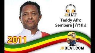 Teddy Afro - Semberé - ሰንበሬ - New Ethiopian Music 2018  [Remix Music Video]