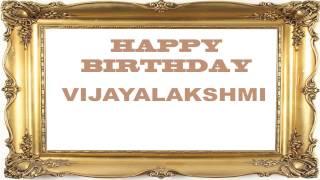 Vijayalakshmi   Birthday Postcards & Postales - Happy Birthday