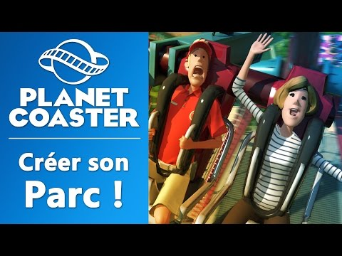 PLANET COASTER : On crée notre parc d'attraction ! | GAMEPLAY FR #1