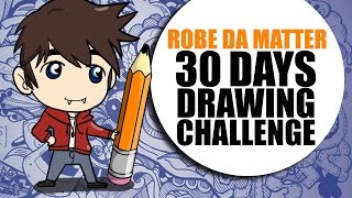 30 DAYS DRAWING CHALLENGE | ROBE DA MATTER