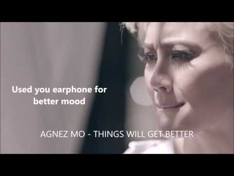 AGNEZ MO (3D AUDIO)  - Things Will Get Better with lyric