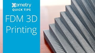 xometry quick tips fdm 3d printing