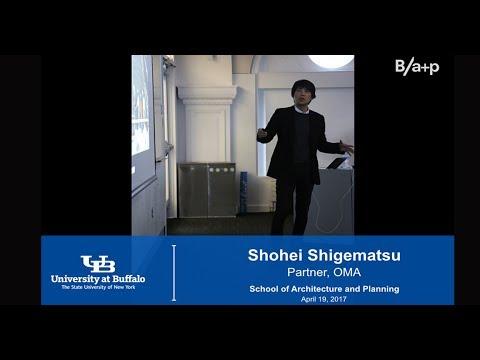 Shohei Shigematsu - OMA - April 19, 2017
