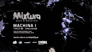 Mixtura - Machina I [Instrumental]