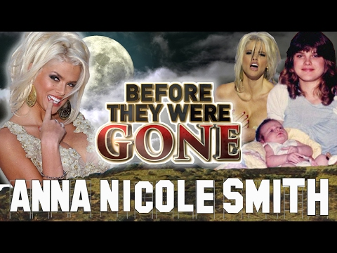 ANNA NICOLE SMITH  Before They Were GONE  Biography