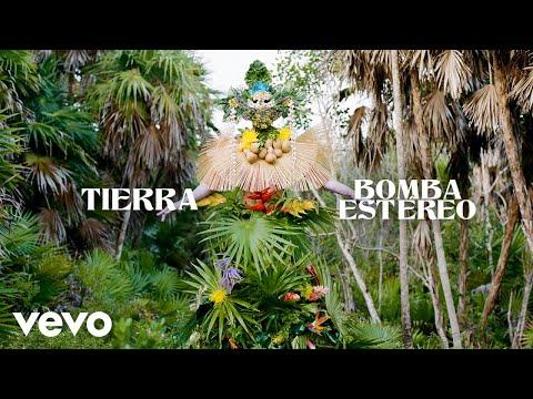 Download Bomba Estéreo - Tierra (Audio)