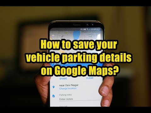 How to save your vehicle parking details on Google Maps?