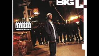 11. Big L - Fed up Wit the Bullshit ( Lifestylez Ov Da Poor & Dangerous )