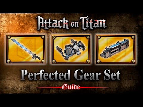 Attack on Titan PS4 | Perfected Gear Set Guide (Tips and Tricks)