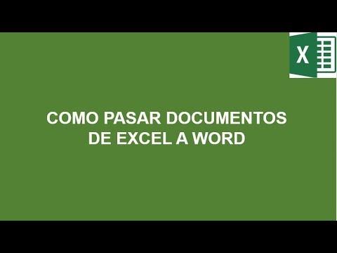COMO PASAR DOCUMENTOS DE EXCEL A WORD - YouTube