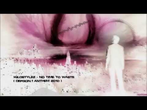 Wildstylez - No Time To Waste (Defqon.1 Anthem 2010) [HQ Original]