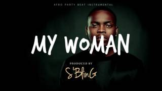 """Gambar cover (SOLD) """"My Woman"""" New Afro Beat 2017 