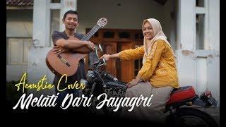 Melati Dari Jayagiri Cover Akustik Paling Syahdu