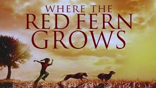 Where the Red Fern Grows - Trailer