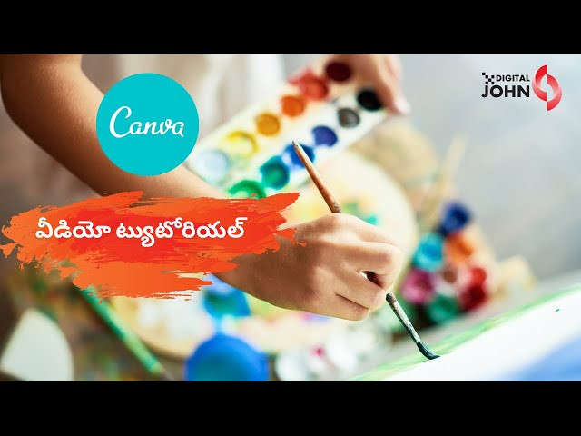 Canva Tutorial in Telugu - Digital John