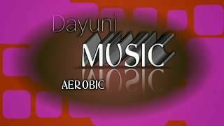 MUSIC AEROBIC DAYUNI HIGH IMPACT