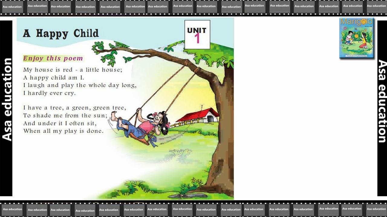 Poem 1 A Happy Child English Marigold Grade 1 Cbse Poem In