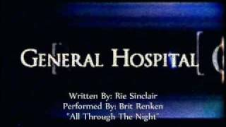 General Hospital Songs - All Through The Night