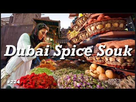 Dubai Spice Market Souk | Grand Souk Deira | Visit Dubai | Things To Do in Dubai | Old Walking Tour