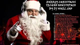 Energy Christmas Techno NonstopMix By Dj Nhel 2014