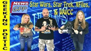 NEWS! Star Wars Episode IX, Star Trek, The X-Files 25th Anniversary, Wizard World Chicago
