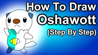 How To Draw Oshawott Step By Step