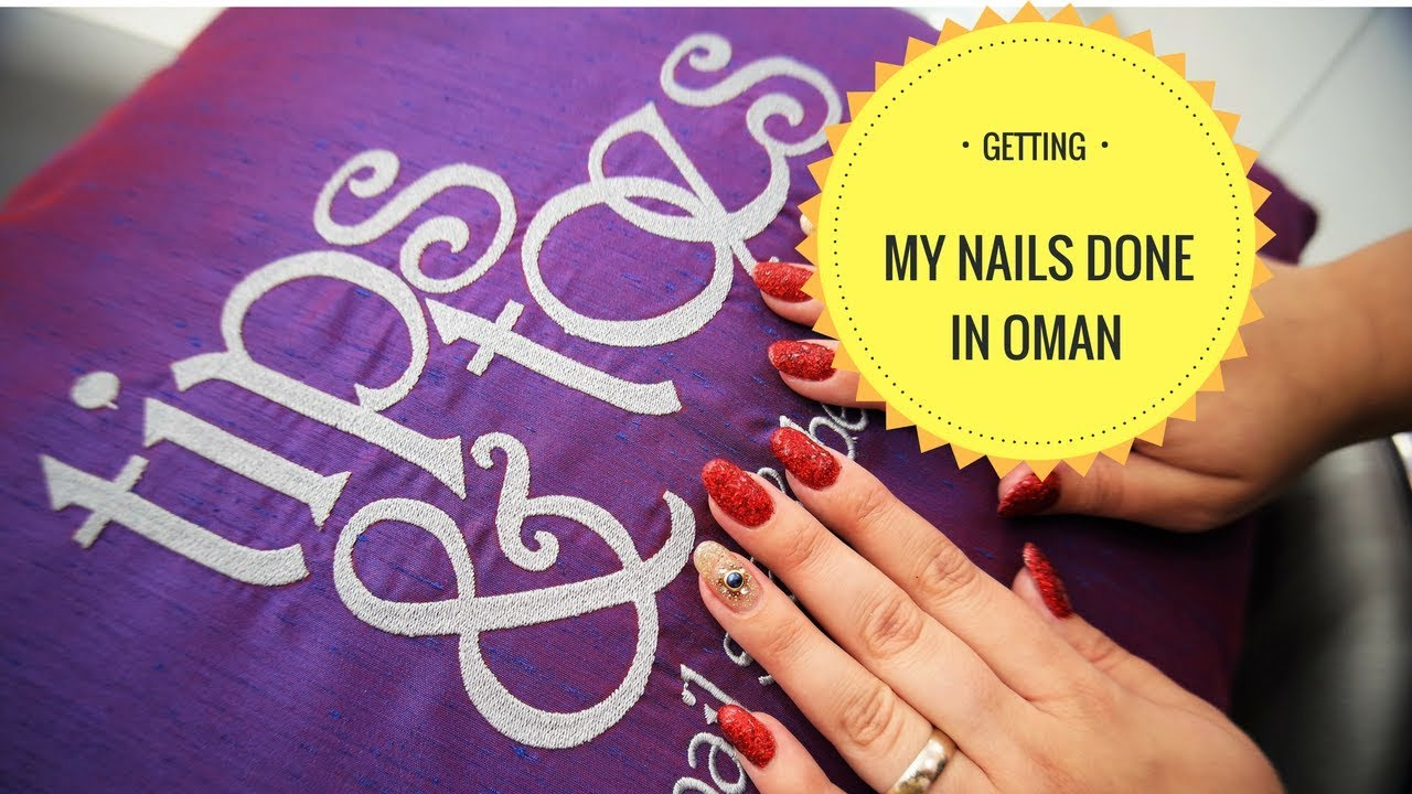Getting my nails done in Oman l Clare Elise - YouTube