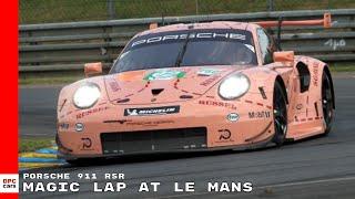 Porsche 911 RSR Magic Lap At Le Mans