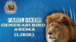 Farel Haidir - Generasi Biru Arema (Lirik) #Aremania