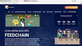 FEEDCHAIN ICO REVIEW - Giới thiệu tổng quan dự án FeedChain