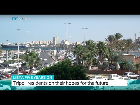 Libya Five Years On: Tripoli residents on their hopes for the future