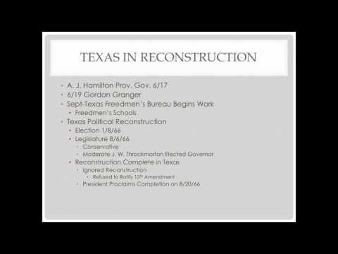 Texas History Lecture 9: Reconstruction Era Texas - Preuss