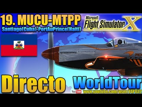 [FSX]WorldTour - (19)Santiago-PortAuPrince (MUCU-MTPP)