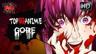 Los 10 mejores animes gores