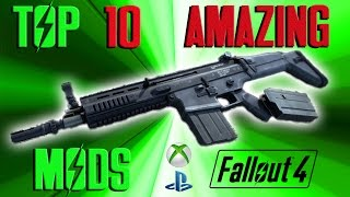 Fallout 4 Top 10 AMAZING Mods Re-Upload