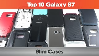 Top 10 Samsung Galaxy S7 Slim Cases (24+ cases reviewed)
