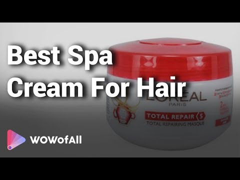 8 Best Spa Cream For Hair In India 2018 With Price