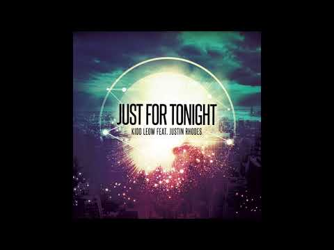 Kidd Leow Ft  Justin Rhodes - Just For Tonight (Teaser)