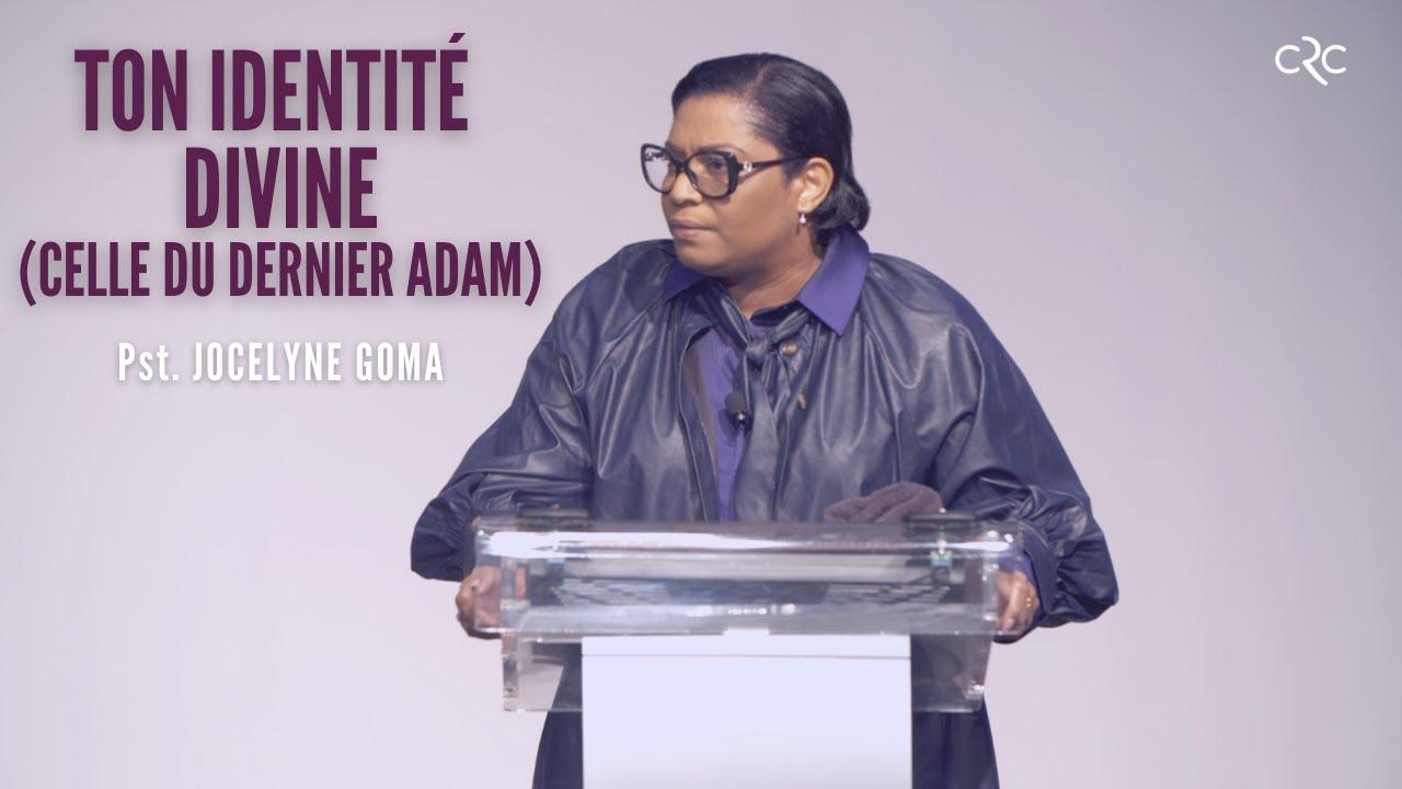 Ton identité divine (celle du dernier Adam) | Pst. Jocelyne Goma [03 octobre 2021]