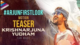 ARJUN First Look Motion TEASER | Krishnarjuna Yudham Movie | Nani | Anupama | #ArjunFirstLook