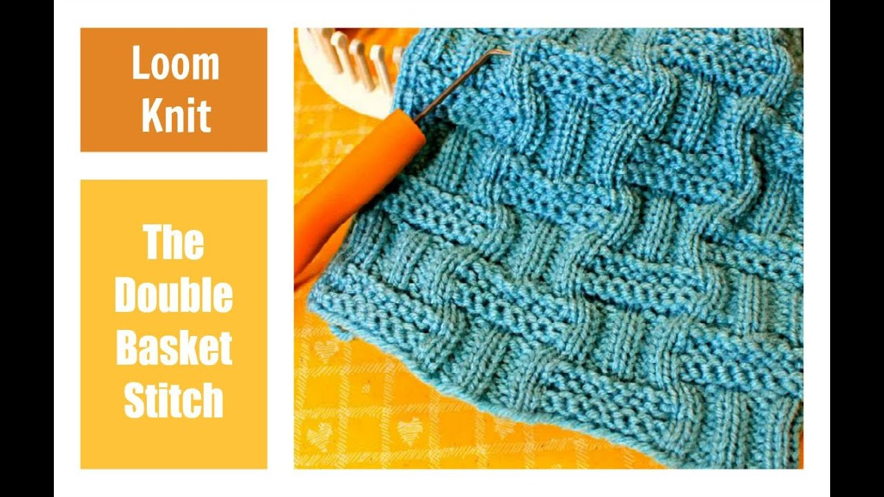 Loom Knitting Stitches Instructions : LOOM KNITTING STITCHES : Double Basket Stitch Pattern on a Loom - YouTube