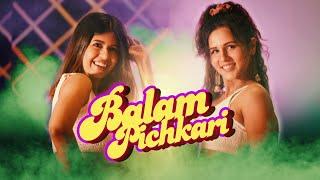 Balam Pichkari Dance | Holi | Sejal Kumar ft Radhika Bangia