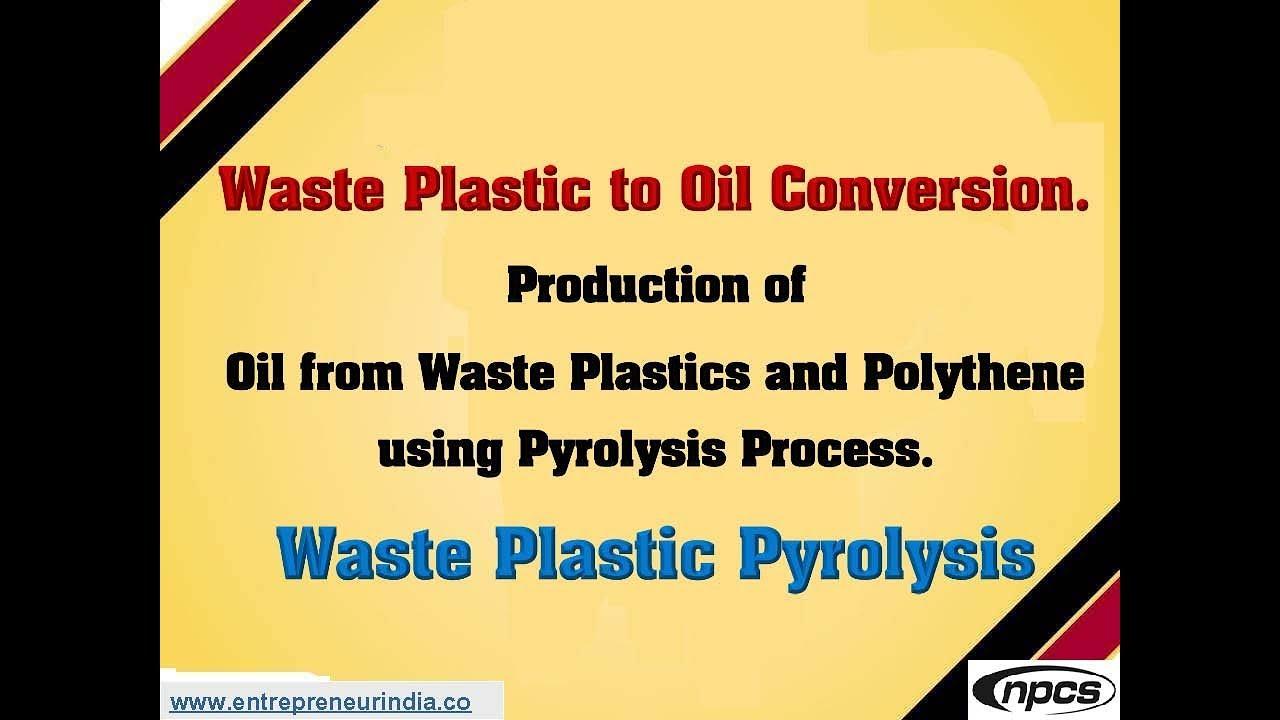 Waste Plastic to Oil Conversion